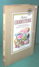 British Charcuterie:Tradional Pork Cookery in UK by Jennie Reekie-1st Ed/DJ-1988