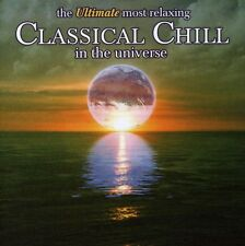 Various Artists - Ultimate Most Relaxing Classical Chill in Universe [New CD]