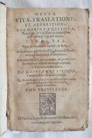BERNARDO GIUSTINIANO DELLA VITA TRASLATIONE SAN MARCO EVANGELISTA 1601 STRINGA