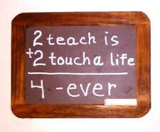 "New listing Teacher Gift, Chalkboard w/Inspirational Message, New, Wood Frame,7.563"" x 5.75"""