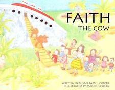 Faith the Cow by Susan Bame Hoover