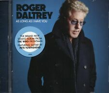 Roger Daltrey (The Who) - As Long As I Have You (2018 CD) New & Sealed