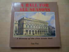 History of Free Trade Hall Manchester Terry Wyke