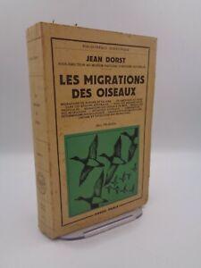 Jean Dorst : Les migrations d'oiseaux  Payot 1956