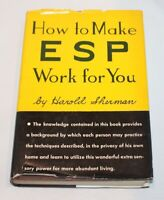 1964 How to Make ESP Work for You by Harold Sherman signed/incribed HB/DJ RARE