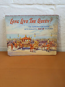 LONG LIVE THE QUEEN POP UP BOOK Juvenile Productions 1950s