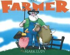 The Farmer by Ludy, Mark, Good Book