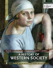 A History of Western Society : From the Age of Exploration to the Present by...
