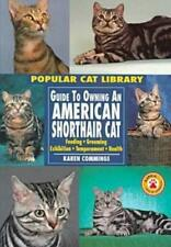 Guide to Owning an American Shorthair Cat Hardcover Karen Cummings