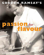 Gordon Ramsay's Passion for Flavour by Gordon Ramsay 2006 FREE P&P