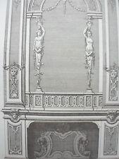 Détail model cheminée époque LOUIS IV GRAVURE décoration ADAMS MEUBLE XIXéme