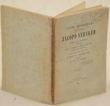 CENNI BIOGRAFICI DEL SACERDOTE JACOPO STRAKER 1899 LIVORNO FIRENZE GOUPY