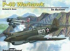 P-40 Warhawk In Action by Squadron / Signal 10205