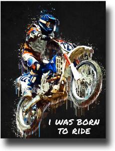 I Was Born To Ride Motocross Dirt Bike Track Poster Print Room Wall Decor Art