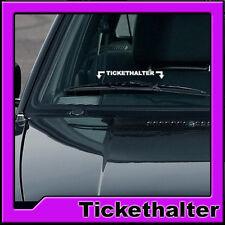 TICKETHALTER AUFKLEBER STICKER STRAFZETTEL TUNING AUTO PARKSCHEIN SCHEIBE WOW