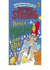 There's a Pharaoh in Our Bath!,Jeremy Strong