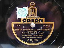 78rpm COMEDIAN HARMONISTS - Ich hab' eine kleine braune Mandoline - ODEON