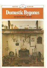Domestic Bygones by Jacqueline Fearn; Shire Album 20; 1983 3rd rep  VG cond