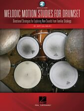 Melodic Motion Studies for Drumset Directional Strategies for Explorin 000122224