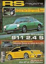 RS MAGAZINE 10 PORSCHE 911 S 2.4 993 TURBO RUF 996 GT2 911 CARRERA 3.2 CLUBSPORT