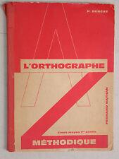 Orthographe méthodique - CM1 - Denève 1963 Vocabulaire orthographique Manuel