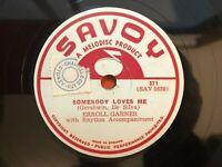 "Errol Garner 78 RPM ""Somebody Loves Me/ Laura"" Savoy Label English Press G+/ VG+"