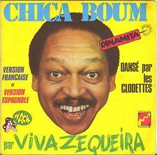 "VIVA ZEQUEIRA / CLODETTES ""CHICA BOUM"" LATIN SP FLECHE 6061869"