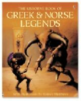 The Usborne Book of Greek & Norse Legends [Myths and Legends] [  ] Used - Good