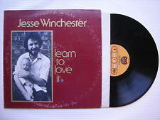 Jesse Winchester - Learn To Love It, Bearsville BR-6953 Ex Condition, USA Press