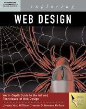 Exploring Web Design (Graphic Design/Interactive Media) by Vest, Jeremy, Crowso