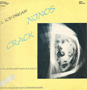 L. L. Kid Dream - Ninos Crack ( It's No Good And That's A Fact ) - Streetheat