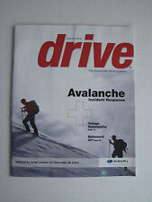 Drive - The Magazine from Subaru - Winter 2014 - Avalanche Incident Response