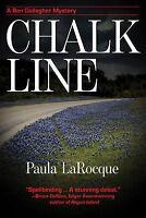 LaRocque, Paula, Chalk Line: A Ben Gallagher Mystery, Very Good Book