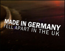 MADE GERMANY FELL APART UK Car Decal Vinyl Vehicle Bumper Sticker BMW Funny VW