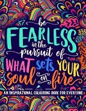 Be Fearless Positive Inspiration Words Quotes Adult Colouring Book Joy Happy