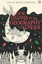 GODS, GIANTS AND THE GEOGRAPHY OF INDIA by NALINI RAMACHANDRAN (ENGLISH) - BOOK