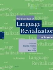 The Green Book of Language Revitalization in Practice (2001, Paperback)