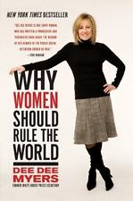 Why Women Should Rule the World, Myers, Dee Dee, 0061140414, Book, Acceptable