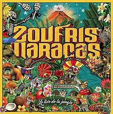 Le Live De La Jungle - Zoufris Maracas (2016, CD NEUF)