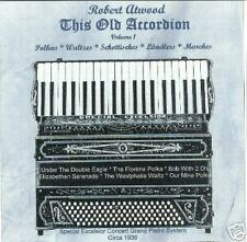 Robert Atwood This Old Accordion New Polka CD 24 Songs!