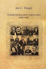 Voortrekkerstamouers, 1835-1845 by Jan C. Visagie (Hardback, 2010)