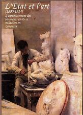 COLLECTIF, L' ÉTAT ET L'ART 1800 1914 BATIMENTS CIVILS ET MILITAIRES EN LIMOUSIN