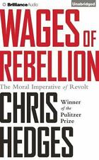 Wages of Rebellion by Chris Hedges (2016, CD, Unabridged)