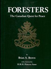 Brian B. – FORESTERS. The Canadian Quest For Peace.