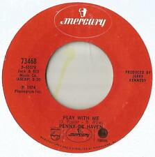 45 Penny De Haven Play With Me / Shine On Me