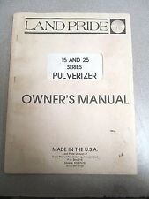 Land Pride 15 25 Pulverizer Owner's Owners Manual 1991