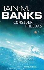 Consider Phlebas: A Culture Novel (The Culture), Banks, Iain M. Paperback Book
