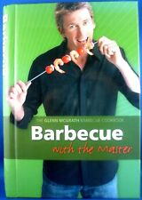 Glenn McGrath BARBECUE WITH THE MASTER Hardcover BBQ Recipe Cook Book VG in Aus