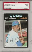 1971 TOPPS #350 BILLY WILLIAMS, PSA 7 NM, HOF, CHICAGO CUBS, L@@K