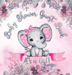 It's A Girl! Baby Shower Guest Book: Cute Elephant Tiny Baby Girl, Ribbon A...